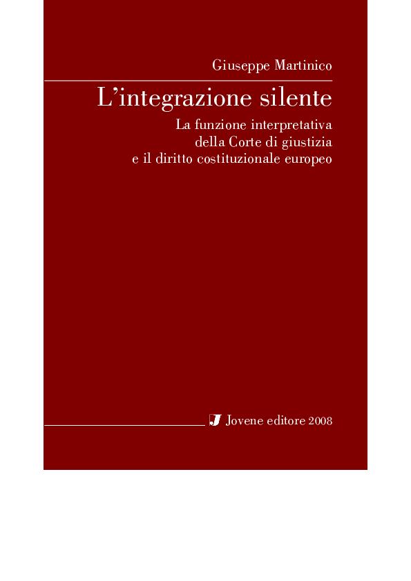 L' integrazione silente. La funzione interpretativa della corte di giustizia e il diritto costituzionale europeo
